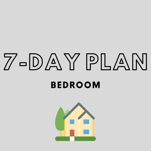 Bedroom 7 day plan
