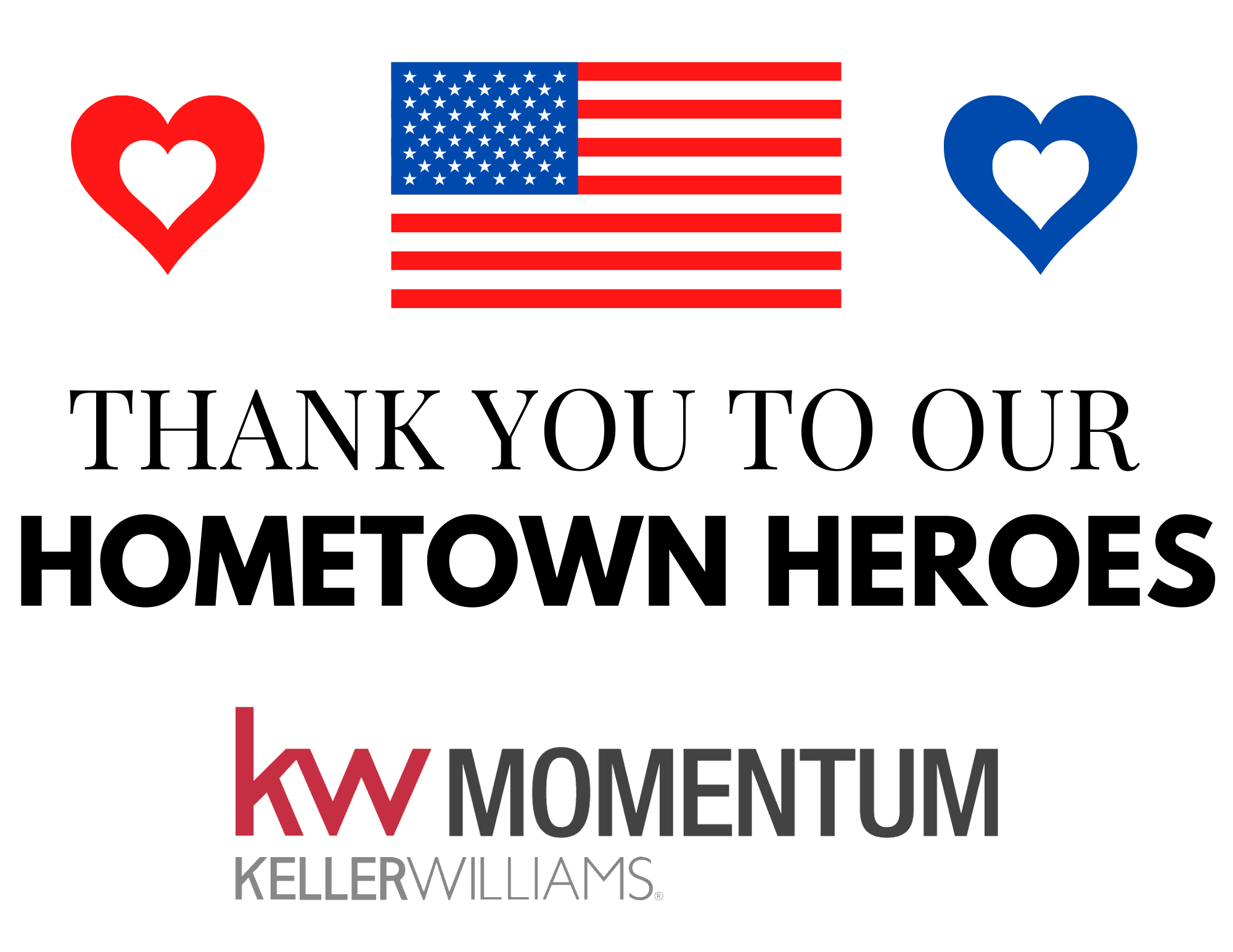 Thank You to Our Hometown Heros