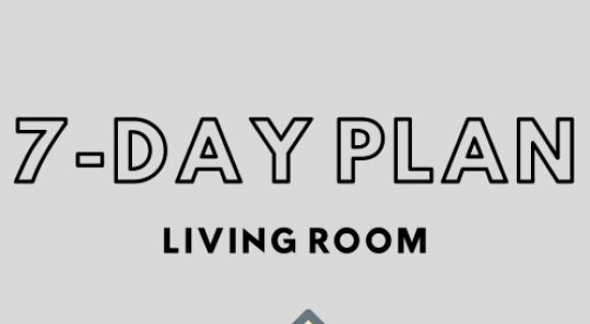 7 day plan for living room
